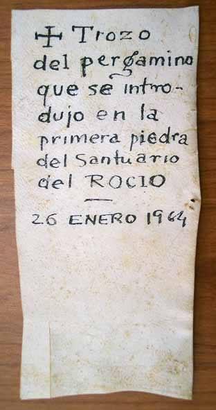 trozo de Pergamino que se introdujo en la primera piedra del santuario del rocio 26 de enero 1964