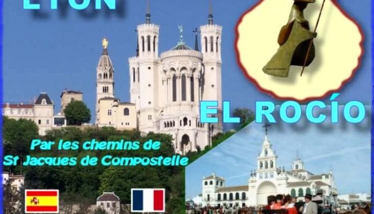 De Lyon al Rocío por los caminos de Santiago