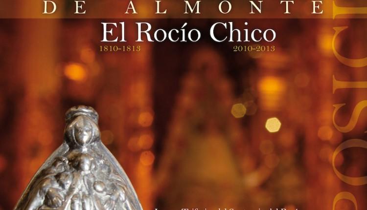 Este fin de semana finaliza la exposición INTERCESORA DE ALMONTE. El Rocío Chico 1810-1813/2010-2013