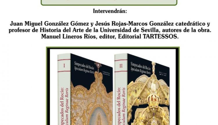 Hermandad de La Palma – Presentación del Libro Simpecados del Rocío.