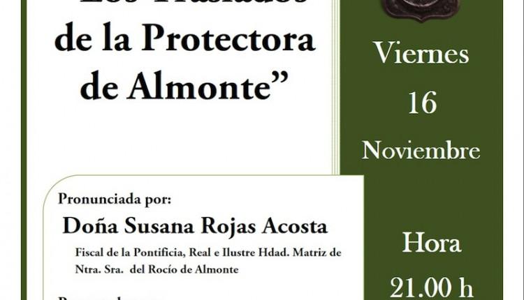 Hermandad de Dos hermanas – Conferencia  -Los Traslados de la Protectora de Almonte-