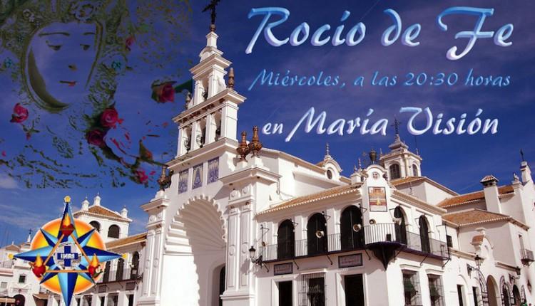 """María+Visión emite """"Rocío de Fe"""", nuevo programa dedicado a la devoción rociera"""