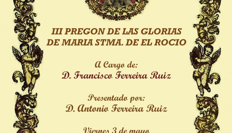 Agrupación de El Cuervo – III Pregon de las Glorias de Maria Stma, del Rocio,
