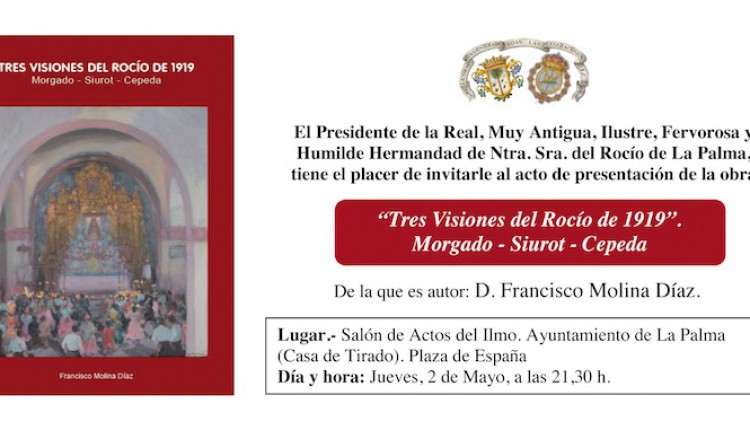 Hermandad de La Palma – Presentación libro Tres visiones del Rocío de 1919