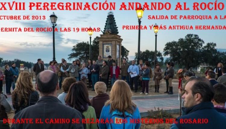 XXVIII PEREGRINACIÓN ANDANDO AL ROCÍO DE LA PRIMERA Y MÁS ANTIGUA HERMANDAD DEL ROCÍO