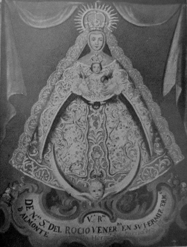 Esta pintura es de la Virgen del Rocío que se conserva desde 1768 en El Puerto de Santa Maria, y que confundían también con su Patrona, la Virgen de los Milagros.