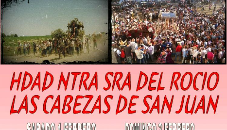 ACTOS MES DE FEBRERO DE LA HDAD DE NTRA SRA DEL ROCIO DE LAS CABEZAS DE SAN JUAN