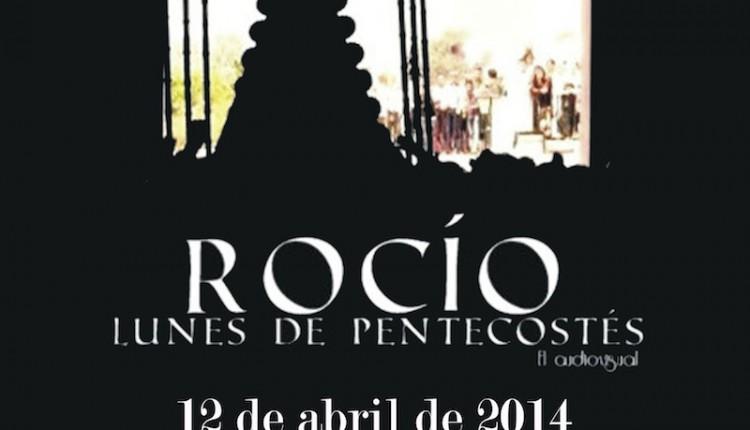 Agrupación Rociera del Cuervo – Presentación del audiovisiual -Rocío, Lunes de Pentecostés-