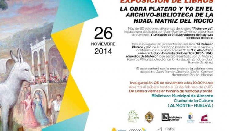 Exposición de libros -la obra de Platero y yo- y presentación del libro -El Rocío en Platero y yo-