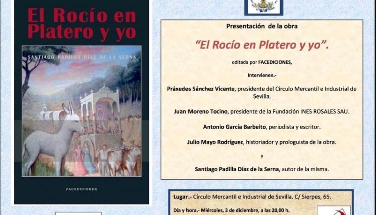 Presentación en Sevilla del libro -El Rocío en Platero y yo- de Santiago Padilla