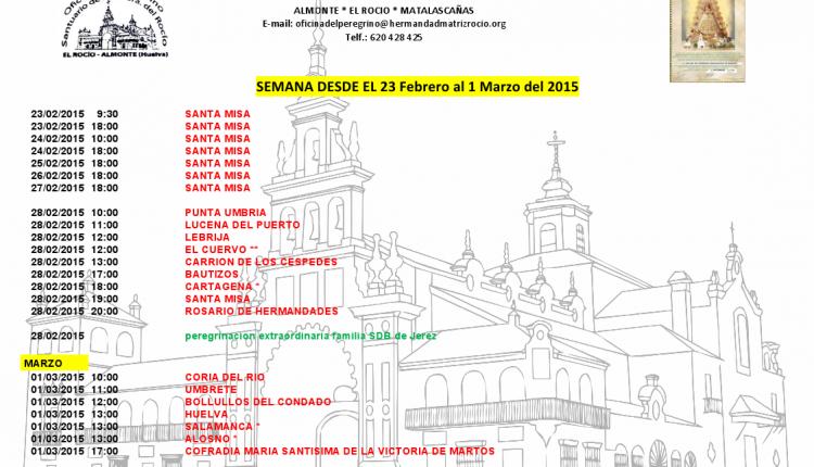 Calendario semanal de peregrinaciones al Santuario del Rocío del 23 de febrero al 1 de marzo de 2015