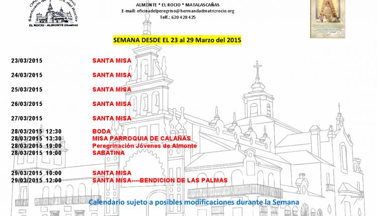 Calendario semanal de peregrinaciones al Santuario del Rocío del 23 al 29 de marzo de 2015