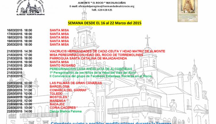 Calendario de Peregrinaciones Extraordinarias del 16 al 22 de marzo de 2015.