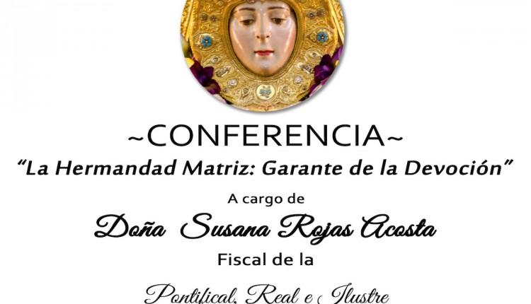 Hermandad de Montequinto – Conferencia titulada «La Hermandad Matriz: Garante de la devoción»
