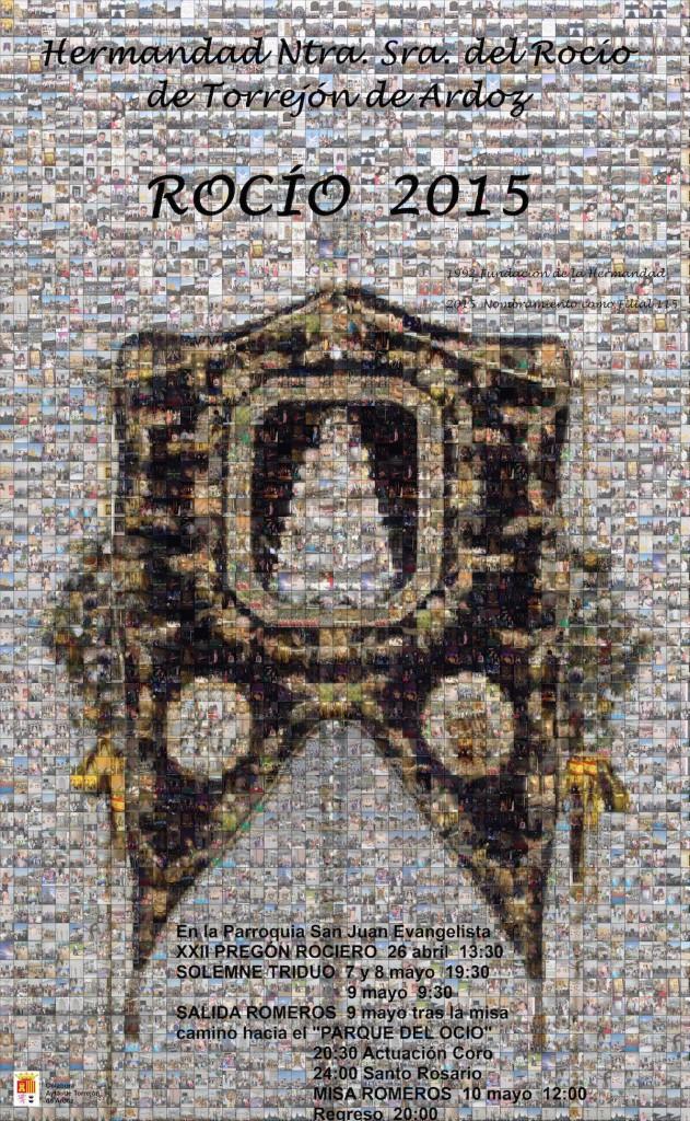 Cartel de los actos para el Rocío 2015 de la Hermandad de Torrejón de Ardoz.  El montaje fotográfico ha sido realizado por D. Juan Carlos Tabero Domínguez. Está compuesto por más de 3000 fotos de la hermandad
