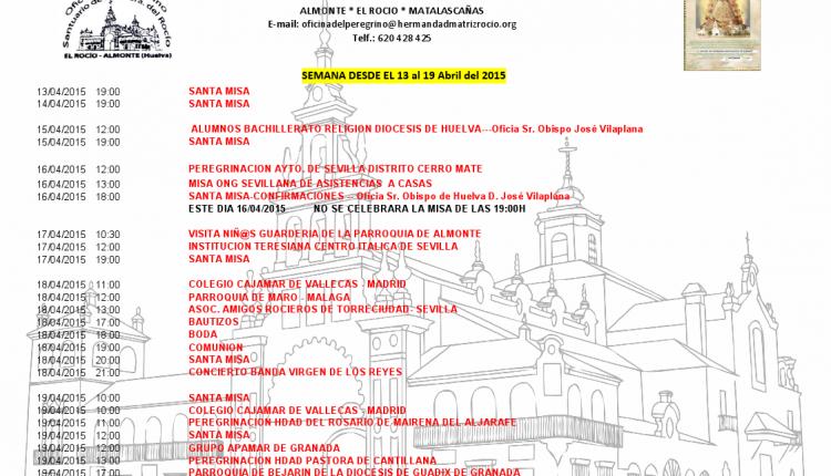 Calendario semanal de Peregrinaciones al Rocío del 13 al 19 de abril de 2015