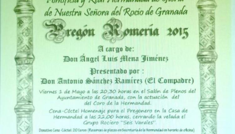 Hermandad de Granada – Pregón Romería 2015 a cargo de D. Ángel Luis Mena Jiménez