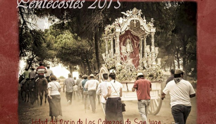 Hermandad de Las Cabezas de San Juan – Cartel Pentecostés 2015