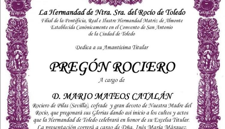 Hermandad de Toledo – Pregón Rociero 2015 a cargo de Mario Mateos Catalán