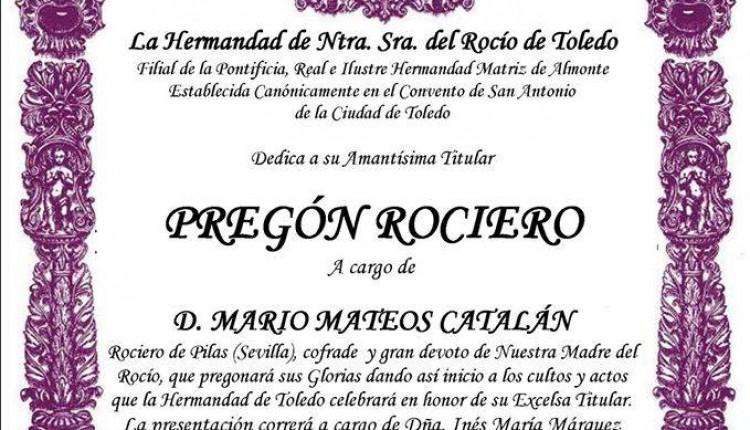 Hermandad de Toledo  – Pregón Rociero a cargo de Mario Mateos