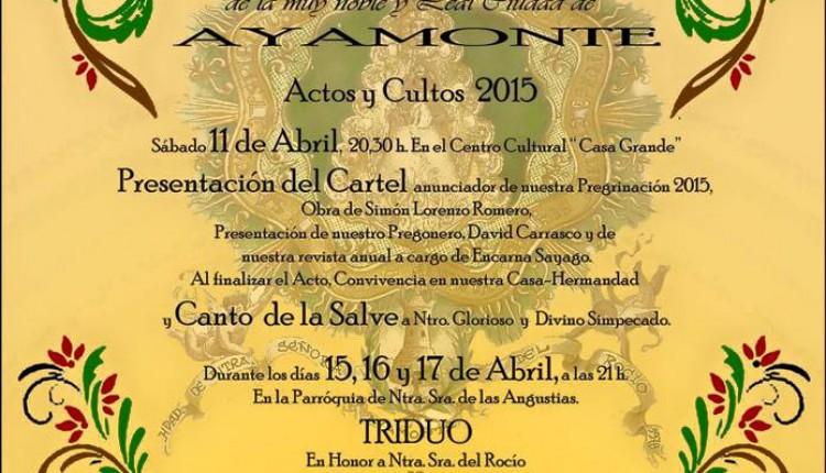 Hermandad de Ayamonte – Cartel de Cultos para la Romería 2015 y Pregón