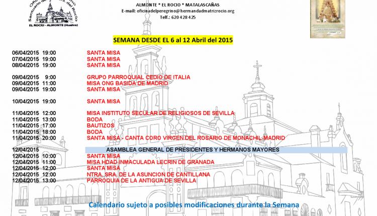 Calendario semanal de Peregrinaciones del 6 al 12 de abril de 2015
