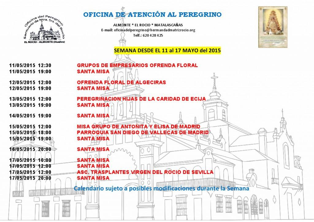 Calendario peregrinaciones  del 11 a 17 de mayo 2015