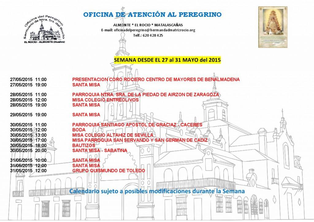 Calendario semanal de Peregrinaciones del 27 al 30 de mayo