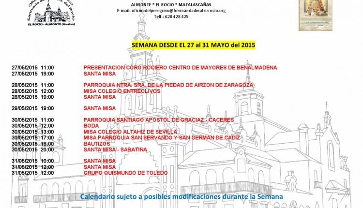 Calendario semanal de peregrinaciones al Santuario del Rocío del 27 al 31 de mayo de 2015