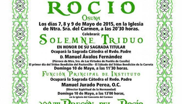 Hermandad de Osuna – Solemne Triduo 2015, Bendición de la Carreta y del Pastor Divino y XXVIII Pregón a cargo de Enrique Rincón