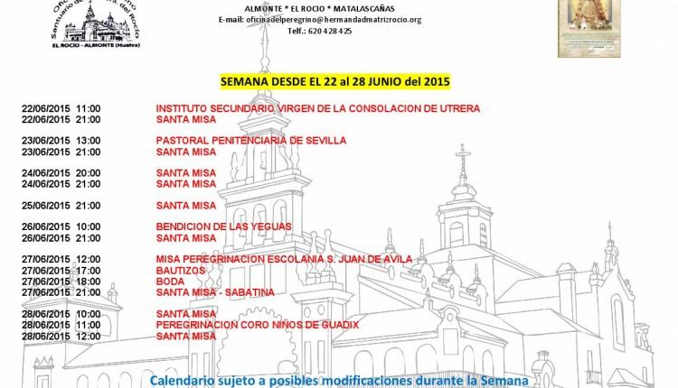 Calendario semanal de Peregrinaciones del Santuario del Rocío del 22 al 28 de junio de 2015