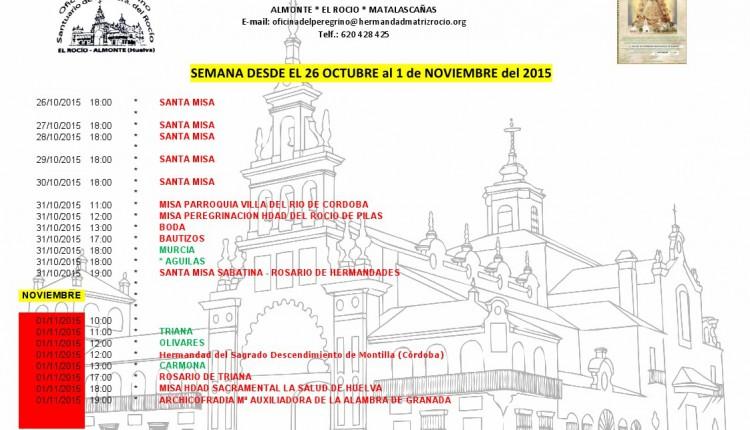 Calendario de Peregrinaciones Extraordinarias del 26 de octubre al 1 de noviembre de 2015