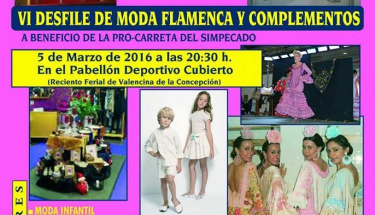 Hermandad de Valencina de la Concepción – VI Desfile de Moda Flamenca y Complementos