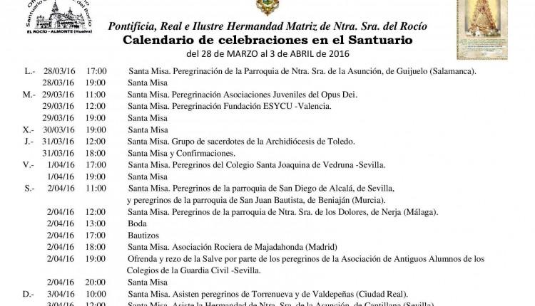 Calendario de Celebraciones en el Santuario del Rocío del 28 de marzo al 3 de abril de 2016