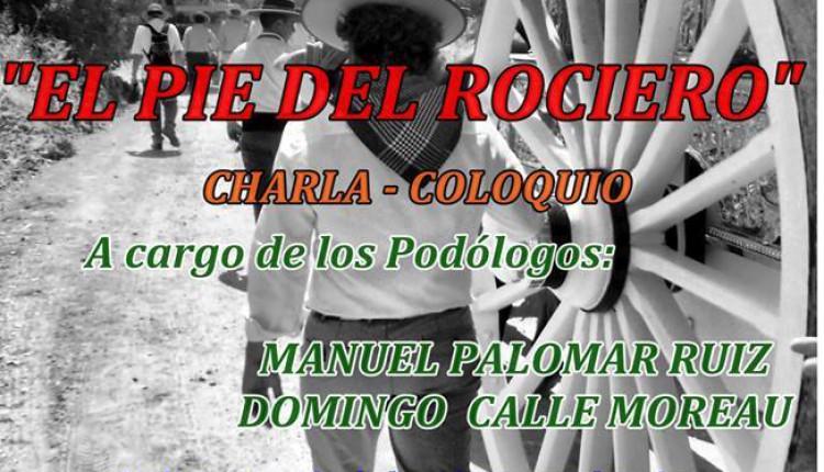 """Hermandad de Camas – Ciclo Cultural Rociero, """"El pie del rociero"""""""