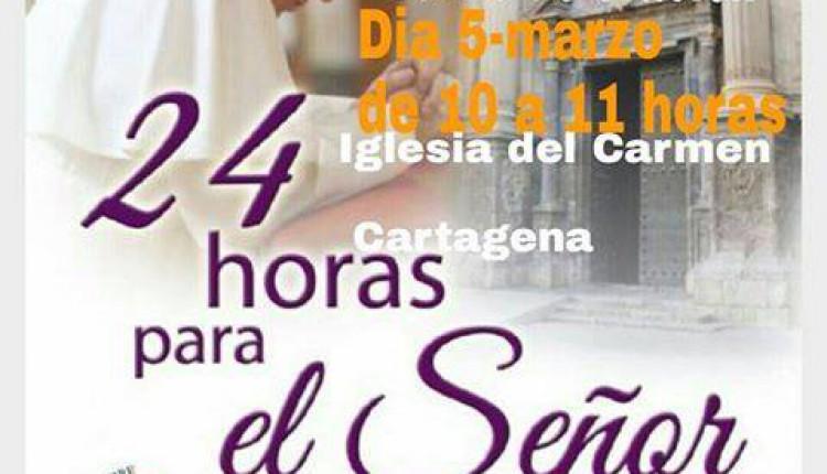 """Hermandad de Cartagena – Turno de Oración, """"24 horas para el Señor"""""""
