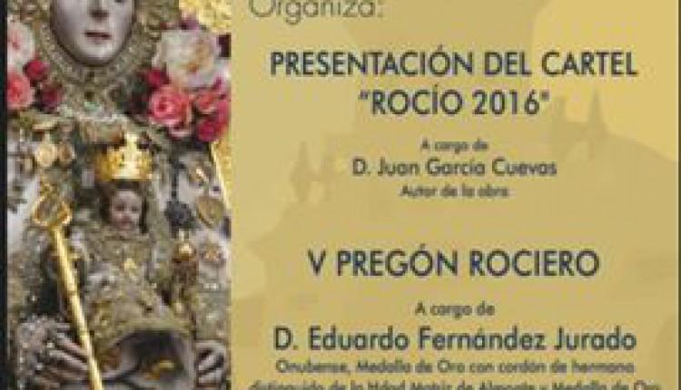Hermandad de Baeza – Presentación del Cartel del Rocío 2016 y V Pregón a cargo de Eduardo Fernández Jurado