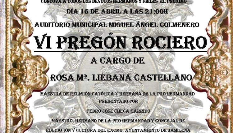 Pro-Hermandad de Jamilena – VI Pregón Rociero a cargo de Rosa Mª Liébana Castellano