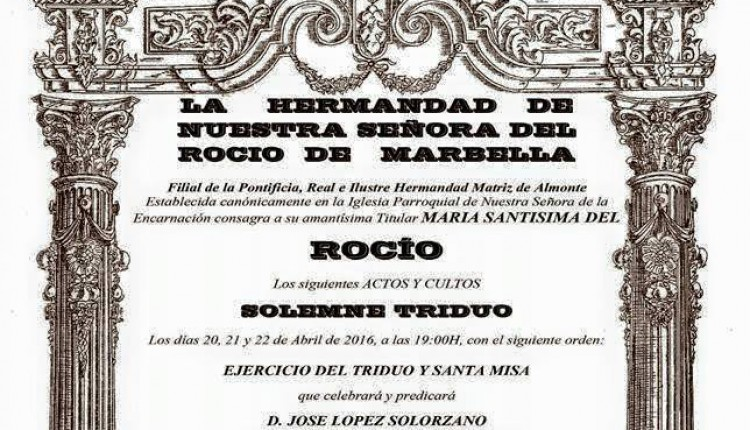 Hermandad de Marbella – Solemne Triduo y XXXII Pregón Rociero a cargo de Juan J. Barranco Ruiz