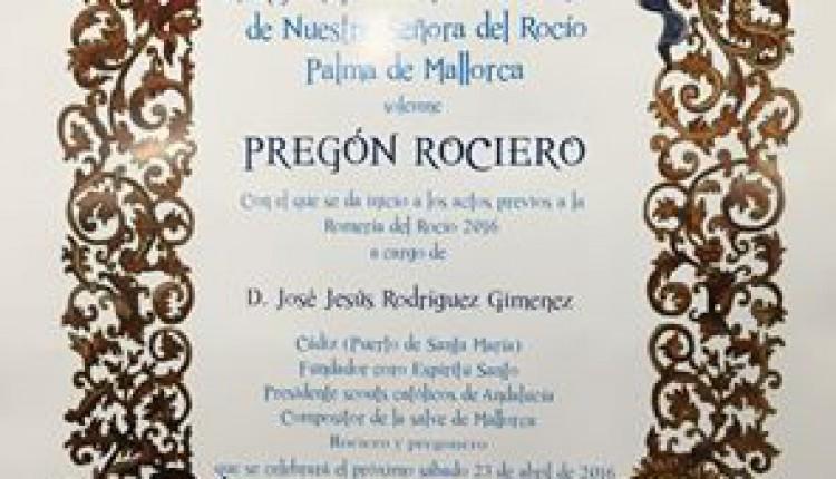 Hermandad de Palma de Mallorca – Pregón del Rocío a cargo de José Jesús Rodríguez