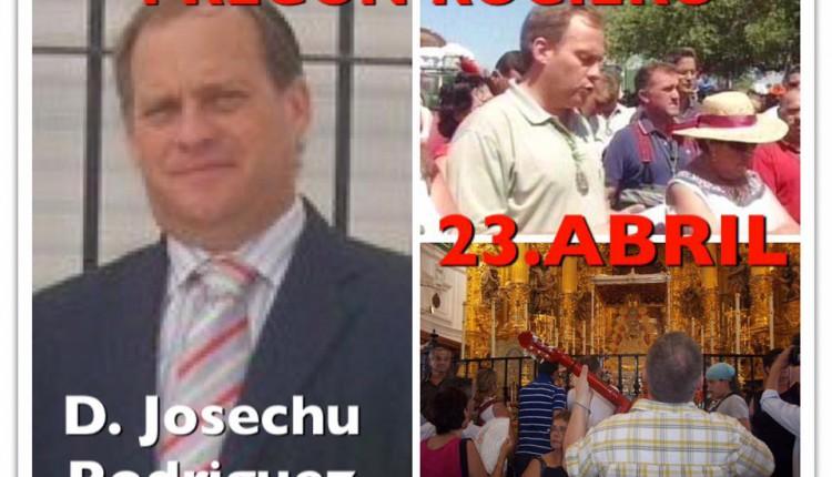 Hermandad de Palma de Mallorca – Pregón Rociero a cargo de Josechu Rodríguez