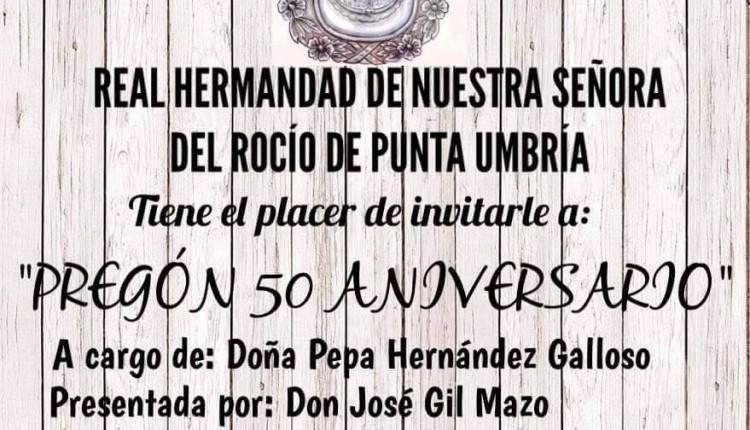 Hermandad de Punta Umbría – Pregón 50 Aniversario a cargo de Doña Pepa Hernández Galloso