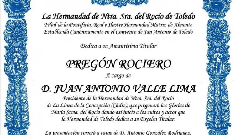 Hermandad de Toledo – Pregón del Rocío a cargo de Juan Antonio Valle Lima