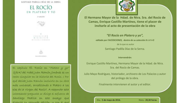 """Hemandad de Camas – Presentación de la segunda edición de la obra, """"El Rocío en Platero y yo"""" de Santiago Padilla Díaz de la Serna"""