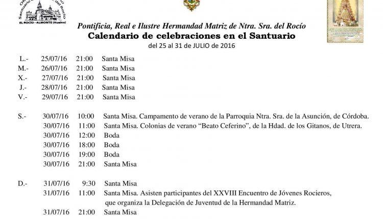 Calendariode Celebraciones en el Santuario del Rocío del 25 al 31 de julio de 2016
