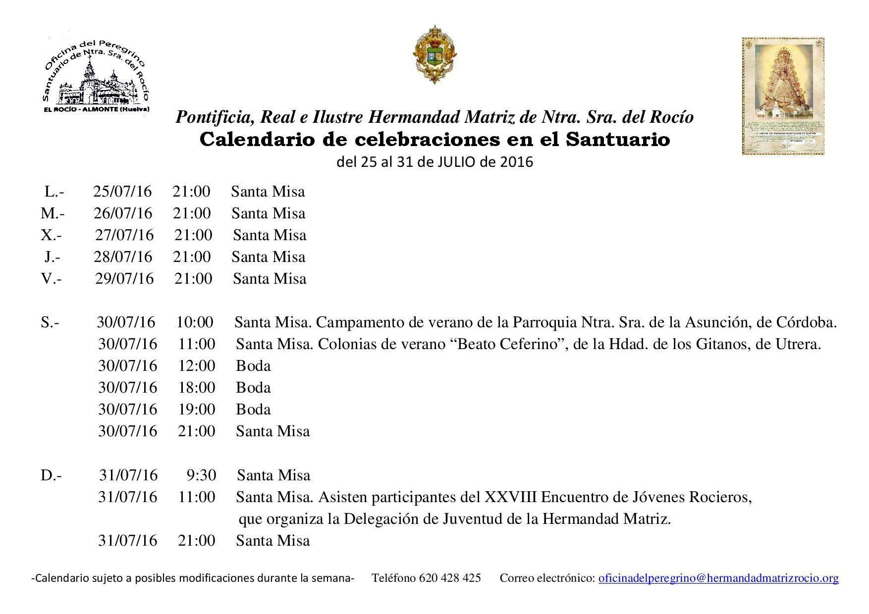 Julio Calendario.Calendario De Celebraciones En El Santuario Del Rocio Del 25 Al 31