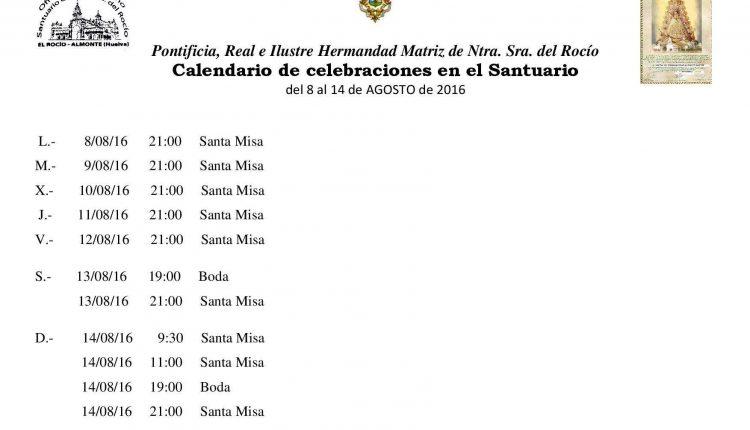 Calendario de Celebraciones en el Santuario del Rocío del 8 al 14 de agosto de 2016