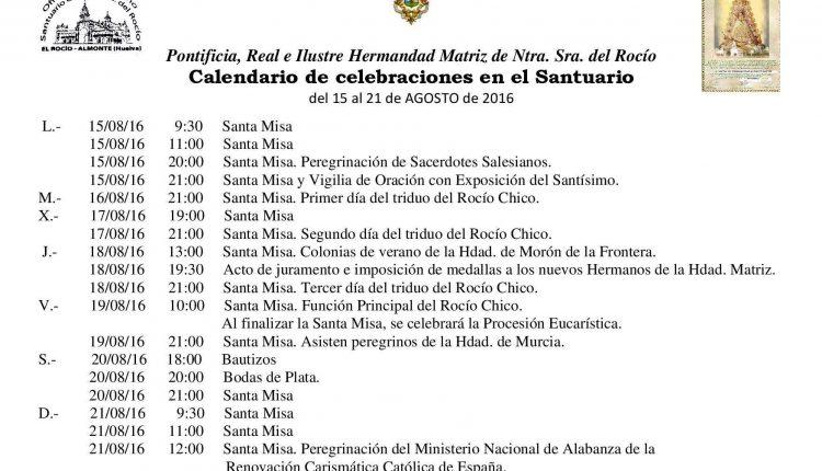 Calendario de Celebraciones en el Santuario del Rocío del 15 al 21 de agosto de 2016