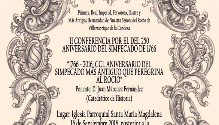 Hermandad de Villamanrique – II Conferencia por el 250 Aniversario del Simpecado de 1766