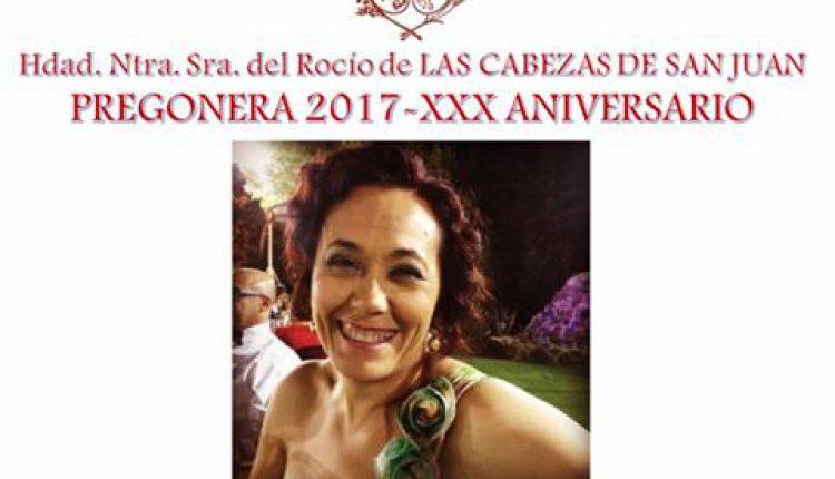 Hermandad de Las Cabezas – Luchi Soriano, Pregonera del Rocío 2017